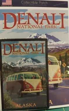 Love this one!!!! Denali National Park Alaska Patch and Postcard Set - Sew on or Iron on - VW Van Can order through our eBay store by clicking on view page Or through our Way Up In Alaska Patches Page: http://www.wayupinalaska.com/patches.html