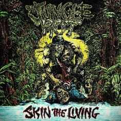 JUNGLE ROT have reissued their 1996 release and much sought after classic Skin The Living