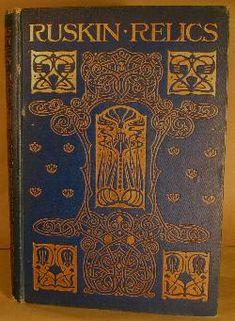 Ruskin Relics....W.G.Collingwood 1903