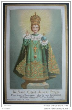 """IMAGE PIEUSE """"finXIXème1900"""" litho : L´ENFANT JESUS MIRACULEUX DE PRAGUE / HOLY CARD / SANTINO il bambino Gesu di praga"""
