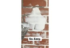 think too much white is on a brick – use your putty knife to wipe some away. You really can't mess up, just have fun with it!