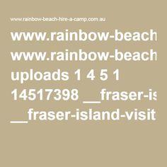 www.rainbow-beach-hire-a-camp.com.au uploads 1 4 5 1 14517398 __fraser-island-visitor_guide.pdf