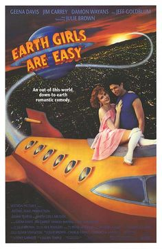 Earth Girls Are Easy (1989) How was this off my radar for so long? Amazing.
