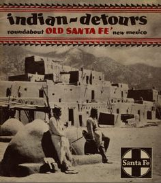 Indian Detour Brochure cover with Taos Pueblo. An excellent article with both historical and current info about Indian sites near Santa Fe.