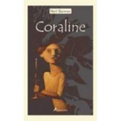 Coraline. Neil Gaiman. +12.