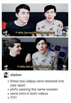 Same intro Released one year apart Phil has the same clothes???? WTFFFFF