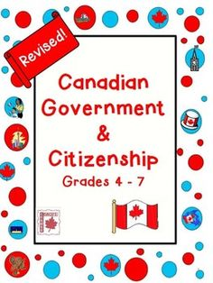 """This REVISED Canadian Government and Citizenship unit includes levels of government, elections, citizenship, immigration, rights & responsibilities, etc.  It now also includes an inquiry-based """"Community Mapping"""" lapbook project to meet the new 2013 Ontario Social Studies curriculum for Grade 5/"""