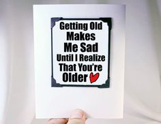 Funny Birthday Card. Cute Happy Birthday Quote for Guys.    This is a MAGNET Card. The Quote portion of the card pops out and can be kept as a gift