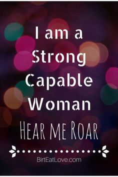 Strong and capable childbirth affirmation. Maintaining the proper mindset in pregnancy is key to an easy labor. Birth affirmations and mantras can help you have your ideal birth. Birtheatlove.com