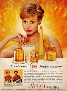 Fragrance has been a staple for Avon throughout its history. Seen above, a vintage 1959 Avon Advertisement for Topaze Fragrance. Vintage Makeup, Vintage Avon, Vintage Perfume, Vintage Glamour, Vintage Beauty, Retro Makeup, Vintage Gifts, Avon Perfume, Perfume Bottles