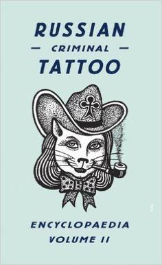 Russian Criminal Tattoo Encyclopaedia Volume II #book #ink #tattoo