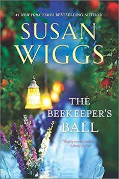 The Beekeeper's Ball by Susan Wiggs | Writerspace