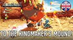 Ni No Kuni II: Revenant Kingdom - PC/PS4 - To the Kingmaker's Mound! (Gameplay Footage)
