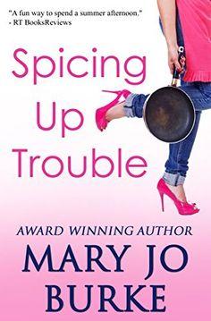 #jensbookclubpick Spicing Up Trouble: a romantic comedy by Mary Jo Burke, http://www.amazon.com/dp/B00TYTJ30Q/ref=cm_sw_r_pi_dp_Un67ub02KYY6S