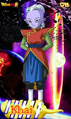Kaioshin- Khai. Dragon ball super