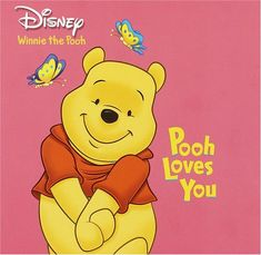 Pooh Loves You (Pictureback(R)) Winnie The Pooh Pictures, Cute Winnie The Pooh, Winnie The Pooh Quotes, Winnie The Pooh Friends, Tigger Disney, Eeyore, Baby Disney, Paddington Bear, I Love You Quotes