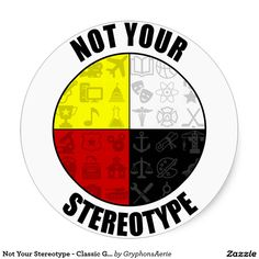 Not Your Stereotype - Classic Glossy Stickers