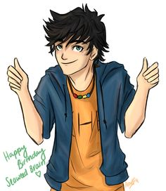 Perseus Jackson. You have shaped my childhood. My morals and memories are mostly of you and your fantastic adventures. Really they were OUR adventures. You were (and still are) there for me when life is too real. I look up to you, I am so lucky to have stumbled across your story in my 5th grade classroom. My life wouldn't be the same without you. Thank you Percy, and Happy Birthday!