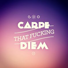 Carpe that fucking Diem! Www.idco.de