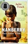 Nanberry: Black Brother White By Jackie French. I am planning to use this in term 2, 2014 with year 4 history. I will pin the site for the lesson out line when I find it again.