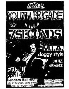 Apr 4, 1986. Fender's Ballroom, Long Beach.  Youth Brigade, 7 Seconds, M.I.A., Doggy Style.