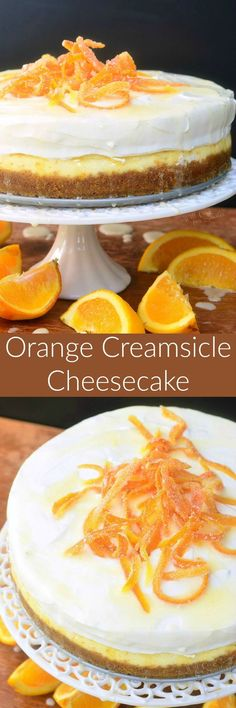 Orange Creamsicle Cheesecake - made with fresh orange flavors throughout, topped with orange whipped cream, orange glaze, and candied orange peels. Cheesecake Desserts, Just Desserts, Delicious Desserts, Dessert Recipes, Homemade Cheesecake, Orange Cheesecake Recipes, Orange Recipes, Sweet Recipes, Recipes With Oranges