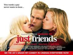 Just Friends ONE OF MY FAVORITE MOVIES <3