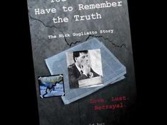 You Never Have to Remember the Truth by Kelly Moran & Dominic Gugliatto booktrailer