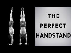 The Most Accurate Handstand Tutorial - How To Learn And Master The Perfect Handstand - YouTube