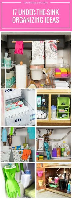 Different ways to organize underneath your kitchen and bathroom sinks.