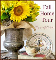 Fall Home Tour - My Soulful Home Come on in & see how I and 21 other bloggers have decorated for Fall Welcome!