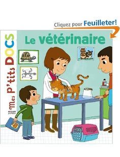 Le vétérinaire: Amazon.fr: Hélène Convert: Livres