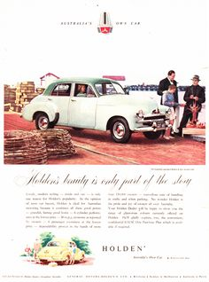 Australian Vintage, Australian Cars, Holden Muscle Cars, Holden Australia, Car Brochure, Old Pickup, Car Advertising, Vintage Advertisements, Art Cars