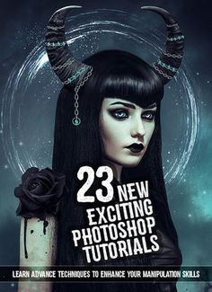 23 New Exciting Adobe Photoshop Tutorials to Enhance Your Skills