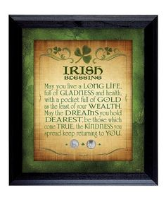 Irish Blessing Three-Pence Framed Wall Art #zulily #zulilyfinds Irish Prayer, Irish Blessing, Frames On Wall, Framed Wall Art, Irish Eyes Are Smiling, American Coins, Blessed, Invitations, Signs