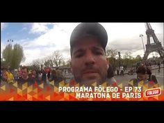 Programa Fôlego - Ep. 73 - Maratona de Paris