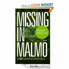 """Read """"Missing in Malmö The third Inspector Anita Sundström mystery"""" by Torquil MacLeod available from Rakuten Kobo. When a British heir hunter fails to return home after a trip to Malmö, Inspector Anita Sundström doesn't want to get ent. Crime Books, Crime Fiction, Malm, Female Heroines, Shy People, Herve, Ex Husbands, Music Tv, Book Lists"""