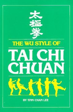 Tinn Chan Lee - The Wu style of Tai Chi Chuan