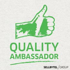 Quality becomes personal – THE QUALITY AMBASSADOR