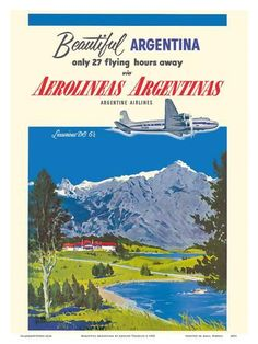 Art Print: Beautiful Argentina - Aerolineas Argentinas (Argentina Airlines) - Luxurious Douglas by Adolph Treidler : Argentina South America, Poster City, Airline Travel, Travel Luggage, Vintage Travel Posters, Vintage Airline, Poster Vintage, Travel Party, Ways Of Seeing