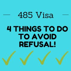 Applying for a Graduate 485 Visa? Here's 4 Very Things To Do To Avoid Refusal!