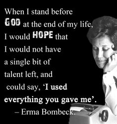 Erma Bombeck? Anyone know who this woman is?