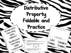 Distributive Property Foldable and Practice for your interactive notebook - contains 2 foldables and a practice sheet!