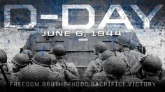 quote and photo remember d day | Day: June 6th, 1944
