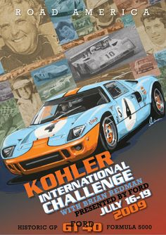 Road America vintage Style poster, Ford GT 40, Brian Redman, Vintage Racing. by © Dennis Simon. This poster is available at centuryofspeed.com