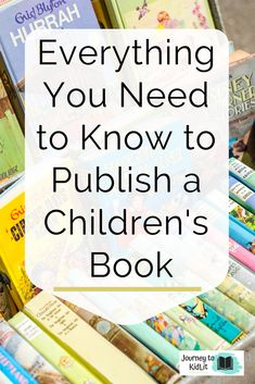 Everything You Need to Know to Publish a Children's Book - Journey to KidLit - Writing childrens books - Livre Writing Kids Books, Book Writing Tips, Fiction Writing, Writing Resources, Writing Skills, Writing Images, Science Fiction, Journey, Book Publishing