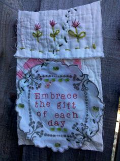 The Prayer Flag Project: Carol Simpson: Embrace the Gift of Each Day Fabric Art, Fabric Crafts, Sewing Crafts, Sewing Projects, Fabric Books, Peace Flag, Prayer Flags, Fabric Journals, Couture