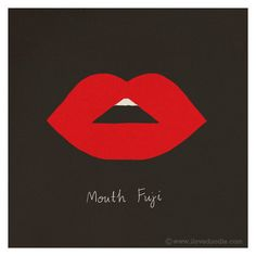 Mouth Fuji