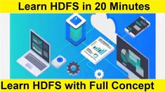 Learn HDFS in 20 Minutes | Learn Hadoop Distributed File System Concept Artificial Intelligence Course, File System, Filing, Science And Technology, Concept, Learning, File Folder Organization, Teaching, Studying