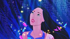 """Pocahontas: """"Can you paint with all the colours of the wind?"""""""